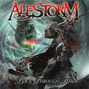 Alestorm - Back Through Time mp3