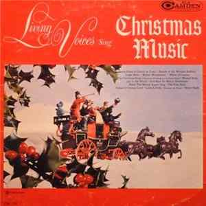 Living Voices - Living Voices Sing Christmas Music mp3