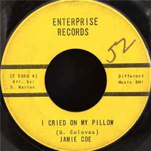 Jamie Coe - I Cried On My Pillow / My Girl mp3