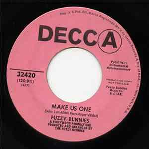 Fuzzy Bunnies - Make Us One / Strength To Carry On mp3