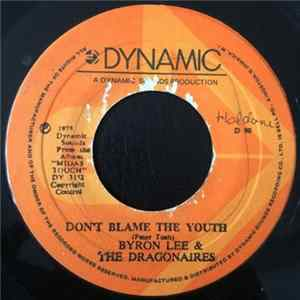Byron Lee & The Dragonaires - Don't Blame The Youth / Dragon Dance mp3