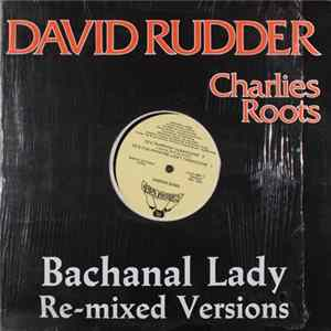David Rudder - Bacchanal Lady mp3