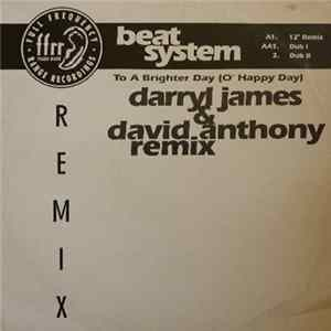 Beatsystem - To A Brighter Day (O' Happy Day) mp3
