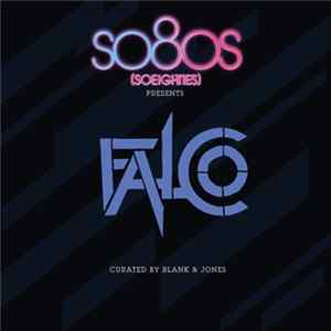 Falco Curated By Blank & Jones - So80s (Soeighties) Presents Falco mp3