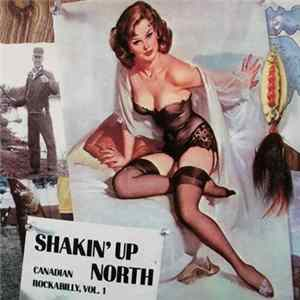 Various - Shakin' Up North-Canadian Rockabilly,Vol.1 mp3