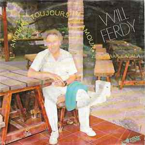 Will Ferdy - L'amour, Toujours L'amour mp3