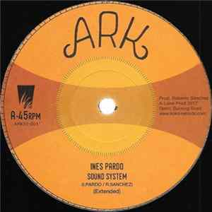 Inés Pardo, Don Fe, Lone Ark Riddim Force - Sound System mp3