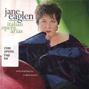 Jane Eaglen - Italian Opera Arias mp3