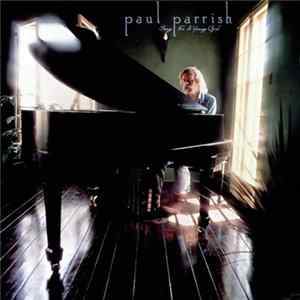 Paul Parrish - Song For A Young Girl mp3