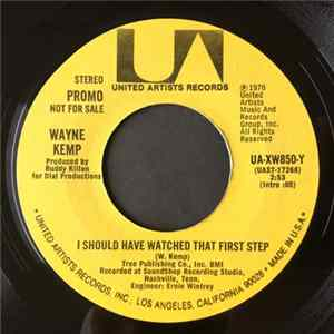 Wayne Kemp - I Should Have Watched That First Step mp3