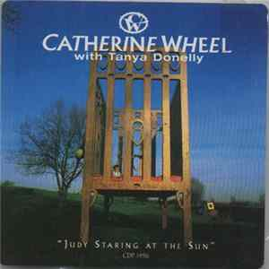 Catherine Wheel - Judy Staring At The Sun mp3