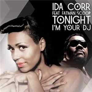 Ida Corr Featuring Fatman Scoop - Tonight I'm Your DJ (Part 1) mp3
