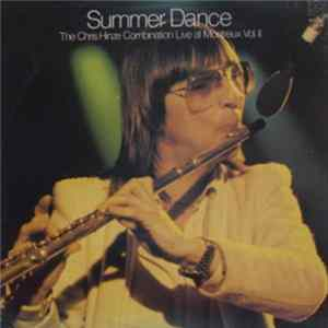 The Chris Hinze Combination - Summer Dance - Live At Montreux Vol.II mp3